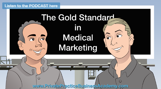 The GOLD Standard in Medical Marketing