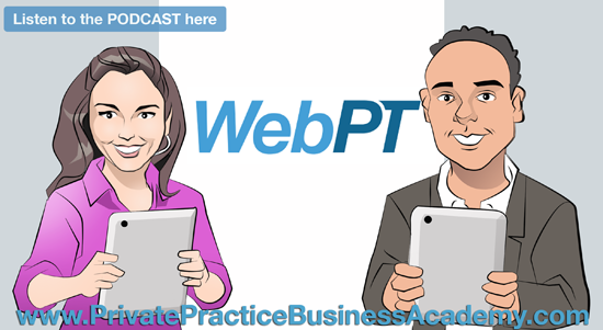 The Solution for the Future of Physical Therapy w/ the Founder of WebPT