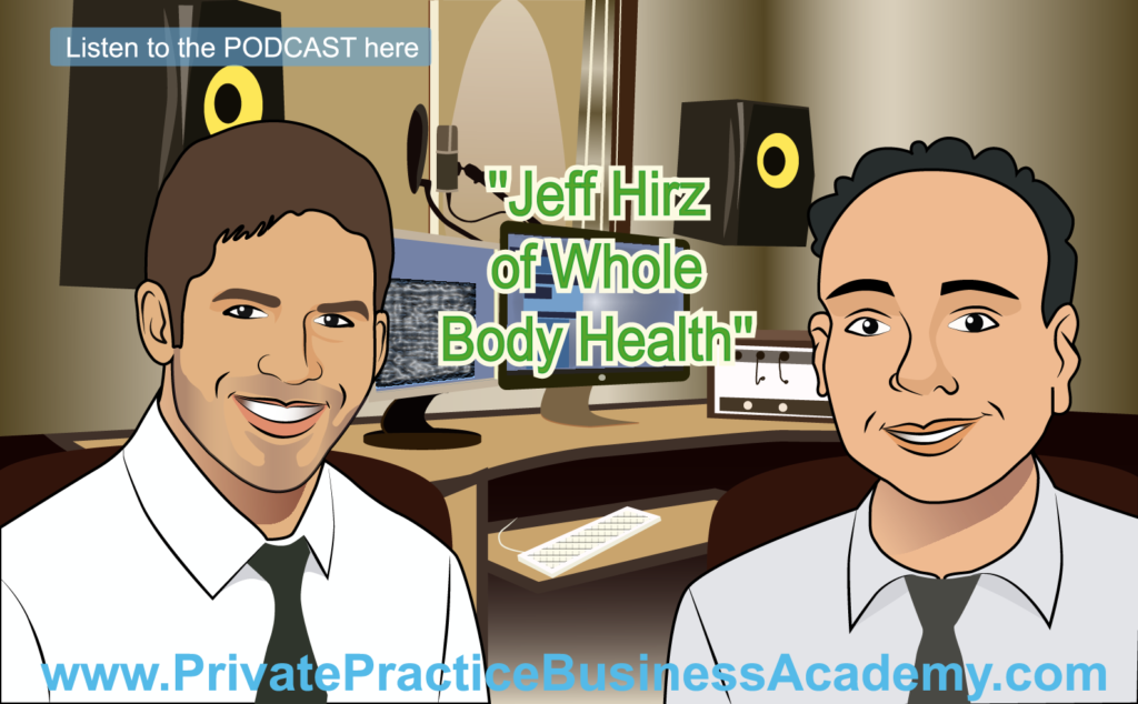 Jeff Hirz of Whole Body Health